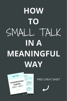 Networking and small talk doesn't have to be shallow. With a little bit of skill and practice, you can build relationships with complete strangers quickly and to have deeper, meaningful connections. Click through to learn how with the simple FROG system and cheat sheet.