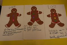 "Lost Gingerbread Man - kids can create their own individual gingerbread, then write descriptions for them.  Kids can help ""find"" the lost gingerbread using the details!  Awesome writing activity!"
