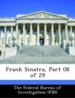 Frank Sinatra, Part 08 of 29 - The Federal Bureau of Investigation (FBI)