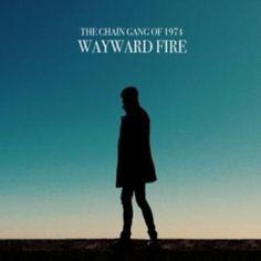 The-Chain-Gang-Of-1974-Wayward-Fire.jpg 300×300 pixels