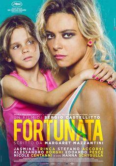 Recensione del film FORTUNATA che ha visto Jasmine Trinca trionfare a Cannes 2017 dove ha vinto il premio come migliore attrice della sezione Un Certain Regard. Il film è diretto da Sergio Castellitto, il soggetto è di Margaret Mazzantini.