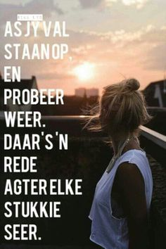 daar is 'n rede agter elke stukkie seer. Afrikaanse Quotes, Pretty Words, Love Notes, Qoutes, Motivational Quotes, Wisdom, Positivity, Faith, Sayings
