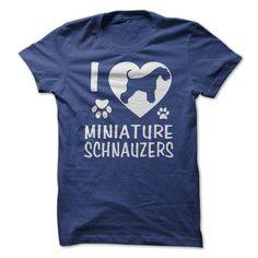 I Love Miniature Schnauzers