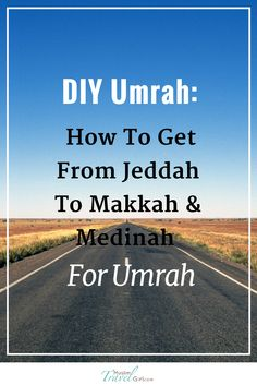 10 tips on going to umrah with children child umrah guide and diy umrahhow to get from jeddah to makkah medinah for umrah solutioingenieria Choice Image