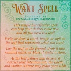 ~ Want Spell ~ This easy spell can be done anywhere, anytime, for any reason. (If you're using a new Spring leaf, make sure you harvest it respectfully!) Order your love spells online from Professional Love Spell Caster. Strong Love Spells that work. Luck Spells, Moon Spells, Magick Spells, Magick Book, Witchcraft Spells For Beginners, Healing Spells, Witch Spell Book, Witchcraft Spell Books, Wiccan Books