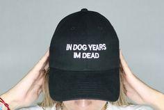 In dog years im dead black baseball cap 100% by ValDesignsOnline