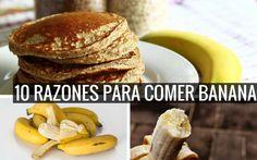 10 Increíbles razones para comer banana. #fitness #fit #diet #dieta #snacks #merienda #salud #health #saludable