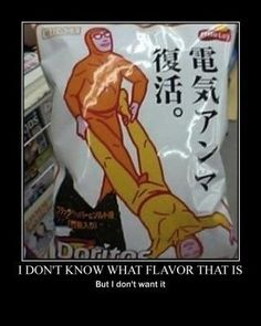 I don't know what Doritos flavor that is, but I don't want it!