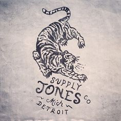 This fierce tiger is for Jones Supply co, shout out to the Detroit folks.