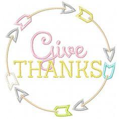 Thanksgiving Give Thanks Arrow APPLIQUE - 4x4, 5x7, 6x10 & 8x10