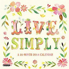 Katie Daisy 2014 Live Simply Grid Calendar. WANT big time. I'm obsessed with her art.