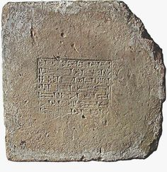 """A brick from the Tower of Babel, c. 604-562 BC. In Neo Babylonian, 7 lines in cuneiform script blindprinted into the wet clay, within a lined rectangle, prior to baking. Part of the inscription says:   """"Nebuchadnezzar, King of Babylon, Guardian of the Temples Esagila and Ezida, Firstborn Son of Nabopolassar, King of Babylon."""""""