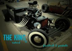 our KING rat rod.