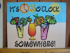 "Vintage Tin Posters: ""Its 5 O'Clock somewhere!"""