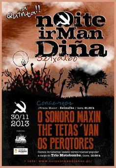 Noite Irmandiña 2013: O Sonoro Maxín + The Tetas' Van + Os Perqtores @ Seixalbo - Ourense música concertos conciertos