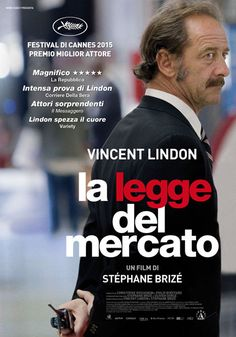 Un film di Stéphane Brizé con Vincent Lindon, Karine de Mirbeck, Matthieu Schaller, Yves Ory. Un'opera di denuncia che, a partire dalla tipologia di produzione, guarda a un mondo economico che possa strutturarsi diversamente.