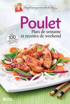 Poulet - Plaisirs gourmands - Pratico Pratique - Livre de recettes - 100 meilleures recettes de poulet