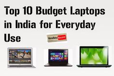 Top 10 Budget Laptops in India for Everyday Use