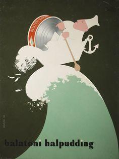Konecsni György: Balatoni halpudding, via Retro Poster, Retro Ads, Vintage Ads, Vintage Posters, Kunst Poster, Illustrations And Posters, Magick, Photos, Images