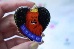 "STAR WARS Brooch Chewbacca ""Let the wookie win"" by SayonaraBaby"