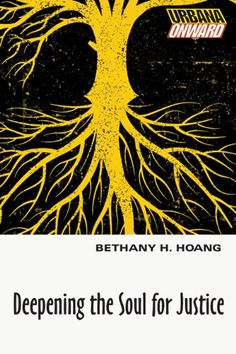 Deepening the Soul for Justice (Urbana Onward) by [Hoang, Bethany H.]