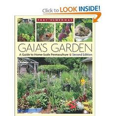 Permaculture includes a ton of really neat ideas and a super-interesting way of thinking about your garden... this is by far the most accessible overview of the concept #gardening #environment #beingawesome