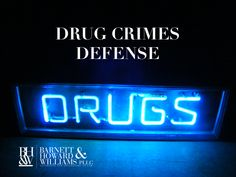 Drug crimes defense attorneys in Fort Worth, Tarrant County, Texas.  Contact Barnett Howard & Williams PLLC at (817) 993-9249.