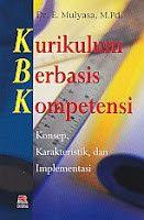 KURIKULUM BERBASIS KOMPETENSI (KBK), E. Mulyasa