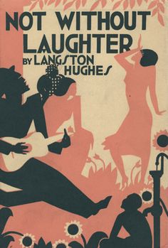 """Cover of Langston Hughes's """"Not Without Laughter,"""" published by Knopf."""