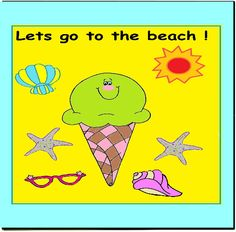 Lets go to the beach --Do you remember sandy shores, foamy water, rainbow ice cream, and your favourite swim suit.. Yes, going to the beach  is one of the most pleasant and enjoyable memories one can have...especially  picking up gorgeous shells. Lets go to the beach is a fun and exciting theme to teach those about the beach and a lovely sunny outlook on everything a child should know about the sea side,magnificent sandcastles and safety hazards. Theme consists out of 43 pages