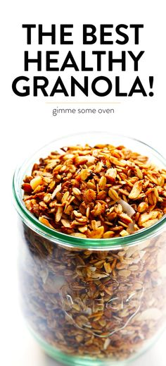 The BEST Healthy Granola recipe! It's quick and easy to make, naturally sweetened with honey or maple syrup, and it can be customized with whatever add-ins you love best. Perfect for an easy breakfast or snack. | gimmesomeoven.com #granola #healthy #breakfast #snack #glutenfree #vegan