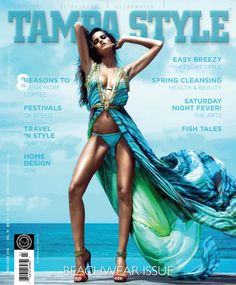 Tampa Style Magazine March 2016 Issue  Tampa Style Magazine March 2016 Beachwear Issue Fish Tales, Night Fever, Digital Magazine, Resort Style, March, Wonder Woman, Windows 8, Superhero, Beachwear