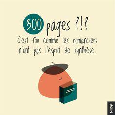 NIKO – Graphic Designer › Les romanciers :  300 pages ?!? C'est fou comme les romanciers n'ont pas l'esprit de synthèse.