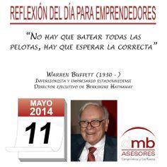 Reflexiones para Emprendedores 11/05/2014    http://es.wikipedia.org/wiki/Warren_Buffett        #Emprendedores #Emprendedurismo #Entrepreneurship #Frases #Citas #Reflexiones