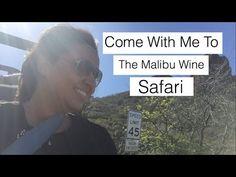 Come With Me To - The Malibu Wine Safari - Los Angeles - YouTube