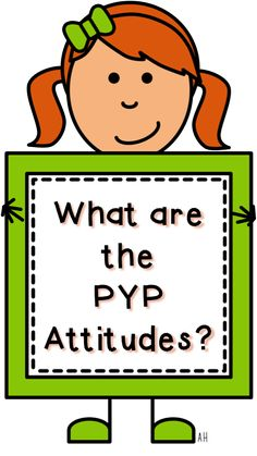 PYP Attitudes- Promoting Students' Positive Thoughts & Feelings
