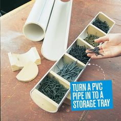 Make use of spare PVC pipe. Turn it into a storage tray. |Handyman Magazine|