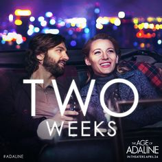 A century later… The stars align for ‪#‎Adaline‬. In two weeks, join Blake Lively and Michiel Huisman on an extraordinary journey - in theaters everywhere!