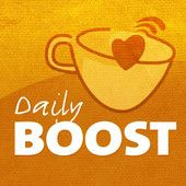 The Daily Boost Podcast Excellent motivational podcast