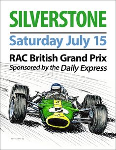 """Faux"" 1967 British Grand Prix poster 16""x 20"" edition of 50 © Paul Chenard 2015"