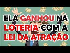LOTERIA E LEI DA ATRAÇÃO - Veja Como Ela GANHOU Na Loteria com a Lei da Atração - O Segredo #41 - YouTube