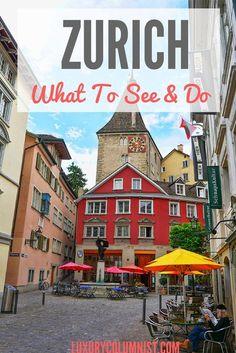 Zurich - What to See and Do in Zurich, Switzerland