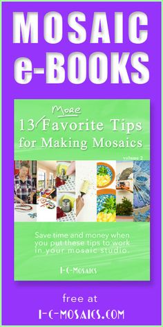 Get this free mosaic E-Book and many more from I-C-Mosaics E-Bookstore - you'll find a great collection of e-books about how to make and market your mosaics, published by I-C-Mosaics and Skeew.