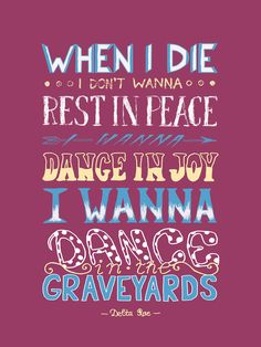 Dance In The Graveyards by feelthesky.deviantart.com on @DeviantArt (Lyrics by Delta Rae)