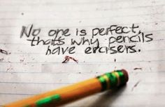 keep on practice... will make you perfect before the erasers may ended.