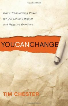 You Can Change: God's Transforming Power for Our Sinful Behavior and Negative Emotions by Tim Chester, http://www.amazon.com/dp/1433512319/ref=cm_sw_r_pi_dp_iDzltb048FA90