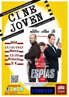 """El Programa Municipal Cine Joven proyectará """"Espías"""", el jueves, 15 de octubre, a las 22:20h en Cinevip Lepe. Precio de entradas: 2 euros."""