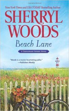 Beach Lane (A Chesapeake Shores Novel): Sherryl Woods: 9780778329893…