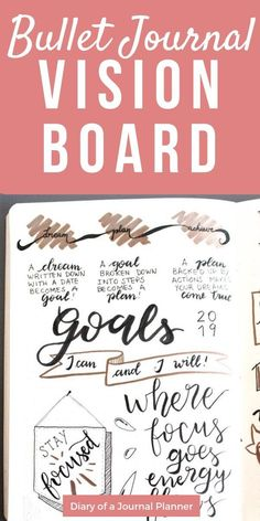 Bullet Journal Vision Journal (Create a Journal Vision Board for Learn hot to create a vision bord in your bujo. A easy step by step tutorial to create your own vision journal; a bullet journal vision board for