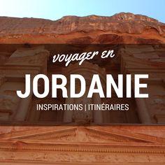 Découvrez la Jordanie : itinéraires, suggestions d'activités, inspirations... #jordanie #voyage
